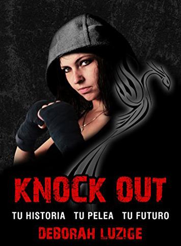 Knock Out: novela romántica de la autora Deborah Luzige